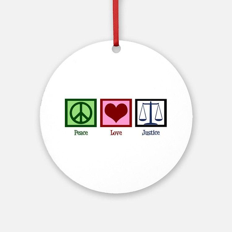 Peace Love Justice Ornament (Round)