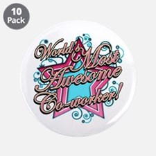 "Worlds Most Awesome Co-worker 3.5"" Button (10 pack"
