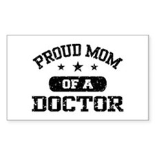 Proud Mom Of A Doctor Decal