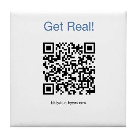 Quit Hyves Now! Get Real... Tile Coaster