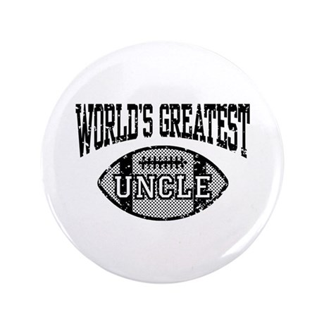 """World's Greatest Uncle 3.5"""" Button"""