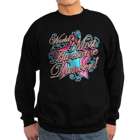Worlds Most Awesome Dancer Sweatshirt (dark)