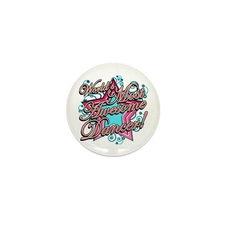 Worlds Most Awesome Dancer Mini Button (100 pack)