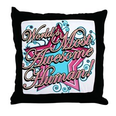 Worlds Most Awesome Human Throw Pillow