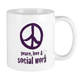 Peace love and social work Coffee Mugs