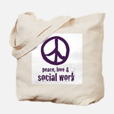 Peace, Love, & Social Work Tote Bag