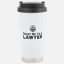 Trust Me I'm A Lawyer Stainless Steel Travel Mug
