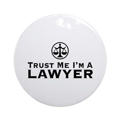 Trust Me I'm A Lawyer Ornament (Round)