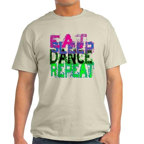 Eat Sleep Dance Repeat Light T-Shirt