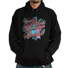 Worlds Most Awesome Student Hoodie