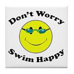 Don't Worry Swim Happy Tile Coaster
