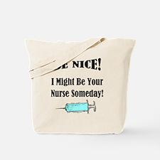 Funny Nurse Saying Tote Bag