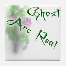 Ghost Are Real Tile Coaster