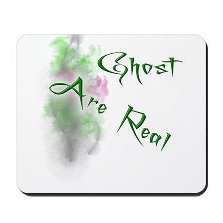 Ghost Are Real Mousepad