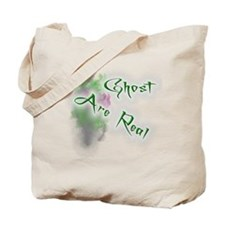 Ghost Are Real Tote Bag