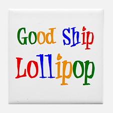 good ship lollipop Tile Coaster