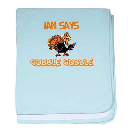 Ian Says Gobble Gobble baby blanket
