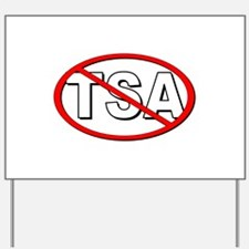 Anti-TSA Yard Sign