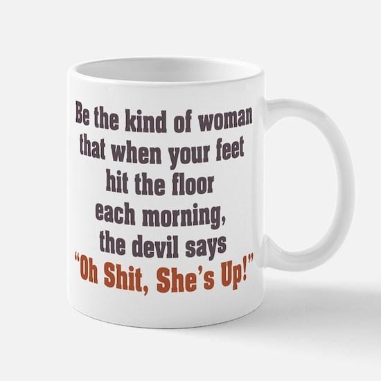 Be the Kind of Woman Mug