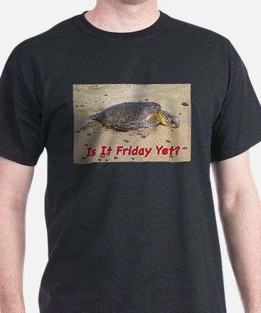 Cute Is it friday yet T-Shirt
