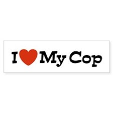 I Love My Cop Bumper Bumper Sticker