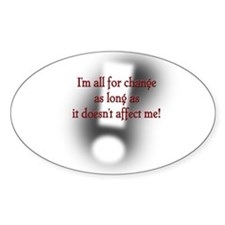 I am all for change... Decal