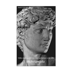 David with Michelangelo Quote Posters