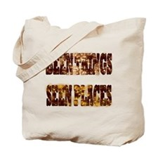BEEN THINGS,SEEN PLACES Tote Bag
