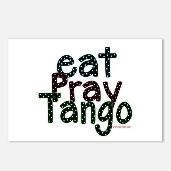 Eat Pray Tango by DanceShirts.com Postcards (Packa