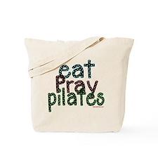 Eat Pray Pilates by DanceShirts.com Tote Bag