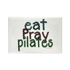 Eat Pray Pilates by DanceShirts.com Rectangle Magn