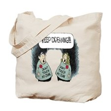 DONT TOUCH MY JUNK! Tote Bag