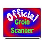Groin Scanner Mousepad