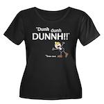 Elan: DunhDunhDUNNH! Women's Plus Size Scoop Neck