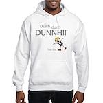 Elan: DunhDunhDUNNH! Hooded Sweatshirt