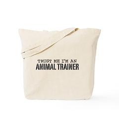 Animal Trainer Tote Bag
