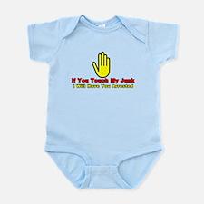Don't Touch My Junk Infant Bodysuit
