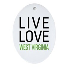 Live Love West Virginia Ornament (Oval)