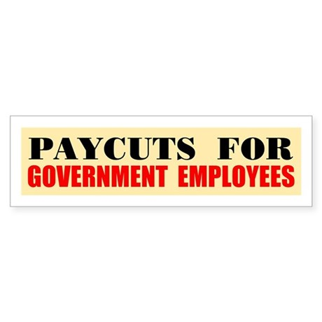 CUT THEIR PAY Sticker (Bumper)