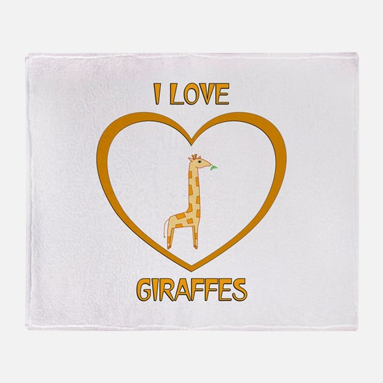 I Love Giraffes Throw Blanket