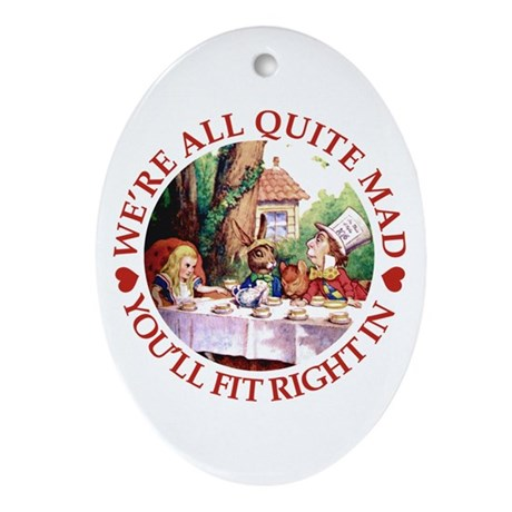 WE'RE ALL MAD - RED Ornament (Oval)