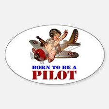 BORN TO BE A PILOT Sticker (Oval)