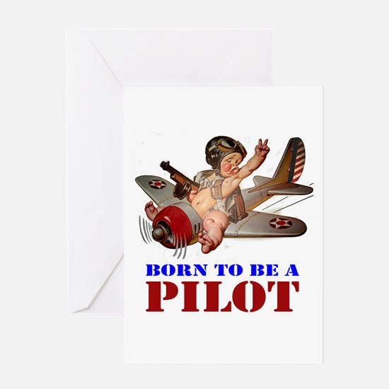 BORN TO BE A PILOT Greeting Card