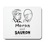 Moron and Sauron Mousepad