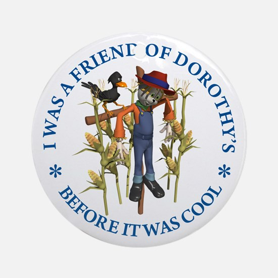 FRIEND OF DOROTHY'S Ornament (Round)