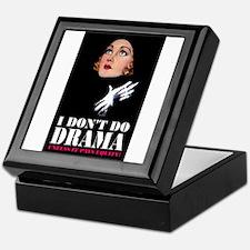 I DON'T DO DRAMA Keepsake Box