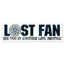 Lost Another Life, Brotha Bumper Sticker