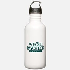 Whole Paycheck Market Water Bottle