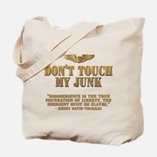 Don't touch my junk! With Th Tote Bag