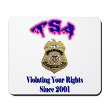 TSA Violating Your Rights Mousepad